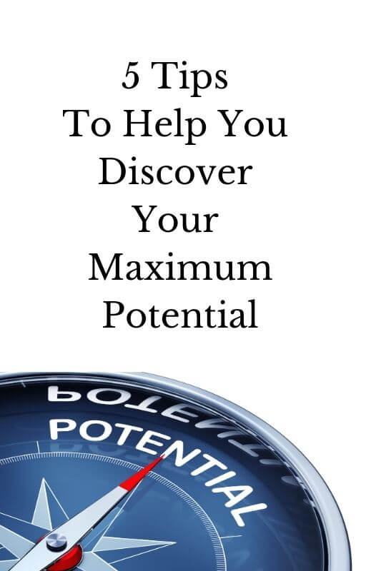 5 Tips To Help You Discover Your Maximum Potential Book